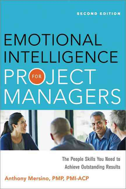 Emotional Intelligence for Project Managers By Mersino, Anthony